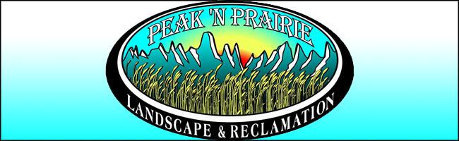 Peak 'N Prairie Landscape & Reclamation